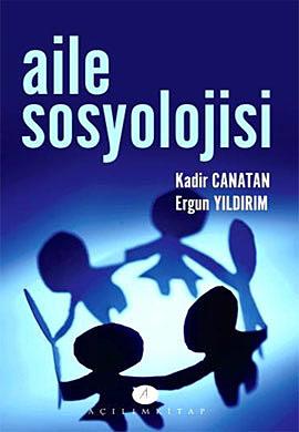 Kadir Canatan/ Ergun Yıldırım Aile Sosyolojisi e-kitap