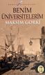 Maksim Gorki Benim Üniversitelerim e-kitap