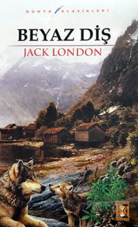 Beyaz Diş Jack London Biraz Oku Sonra Al
