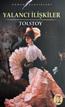 Lev N. Tolstoy Yalancı İlişkiler e-kitap