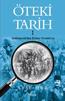 Öteki Tarih 1 – Abdülmecid'den İttihat Terakki'ye