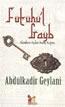 Futuhu'l Gayb – Alemlere Açılan İnanç Kapısı