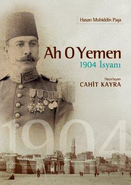 Ah O Yemen (1904 İsyanı)