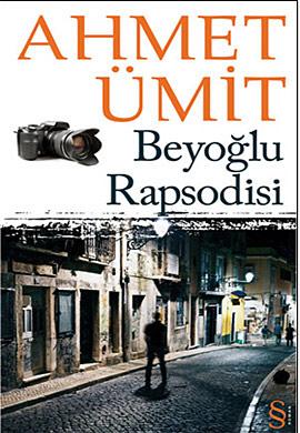 Ahmet Ümit Beyoğlu Rapsodisi e-kitap
