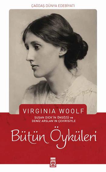 Virginia Woolf| Bütün Öyküler
