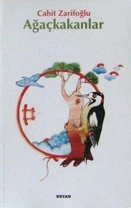 Cahit Zarifoğlu  Ağaçkakanlar e-kitap