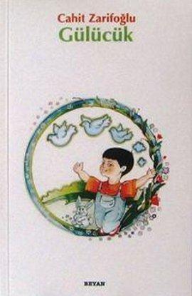 Cahit Zarifoğlu Gülücük e-kitap