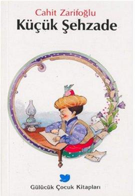 Cahit Zarifoğlu Küçük Şehzade e-kitap