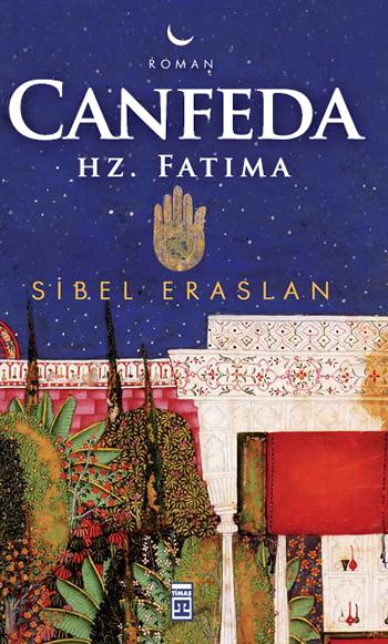 Sibel Eraslan Canfeda: Hz. Fatıma e-kitap
