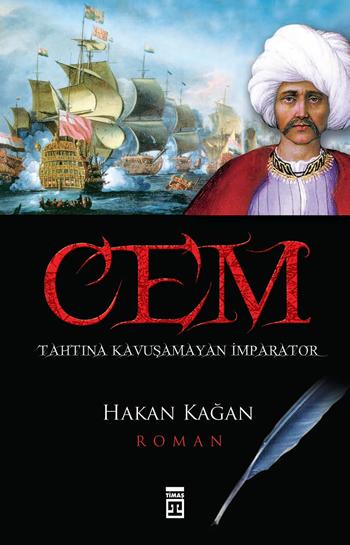 Cem; Tahtına Kavuşamayan İmparator