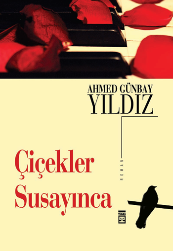 Ahmet Günbay Yıldız Çiçekler Susayınca e-kitap