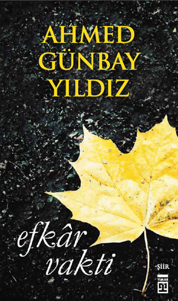 Ahmet Günbay Yıldız Efkar Vakti e-kitap