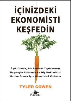 İçinizdeki Ekonomisti Keşfedin
