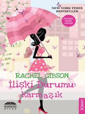 Rachel Gibson İlişki Durumu: Karmaşık e-kitap