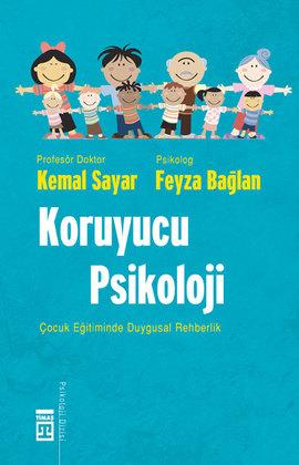Koruyucu Psikoloji; Çocuk Eğitiminde Duygusal Rehberlik