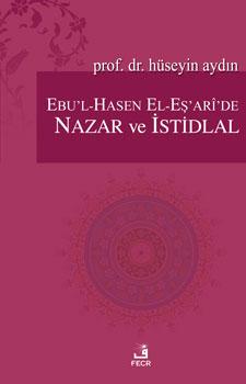 Ebu'l-Hasen El-Eş'arî'de Nazar ve İstidlal