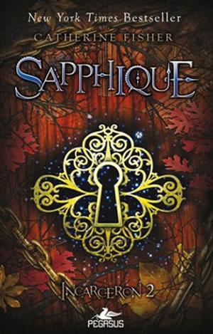 Sapphique – Incarceron 2