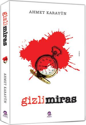 Ahmet Karayün Gizli Miras e-kitap