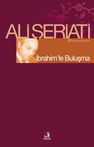 Ali Şeriati İbrahim'le Buluşma e-kitap
