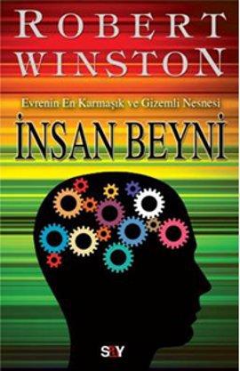 İnsan Beyni; Evrenin En Karmaşık ve Gizemli Nesnesi