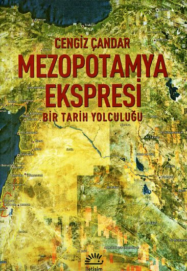 Cengiz Çandar Mezopotamya Ekspresi Bir Tarih Yolculuğu e-kitap