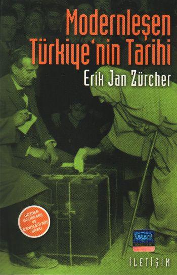 Erik Jan Zürcher Modernleşen Türkiye'nin Tarihi e-kitap