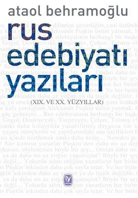Rus Edebiyatı Yazıları (19. ve 20. Yüzyıllar)