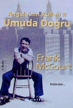 Frank Mccourt Umuda Doğru – Angela'nın Külleri II e-kitap