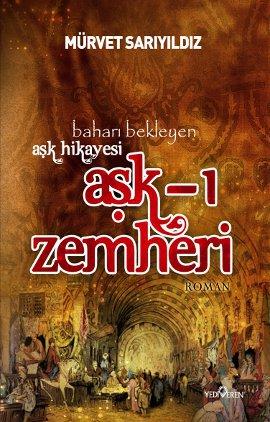 Aşk-ı Zemheri (Baharı Bekleyen Bir Aşk Hikayesi )