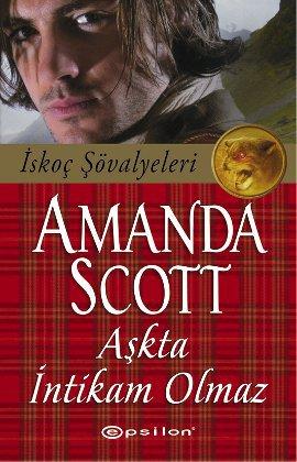 Aşkta İntikam Olmaz (İskoç Şövalyeleri)