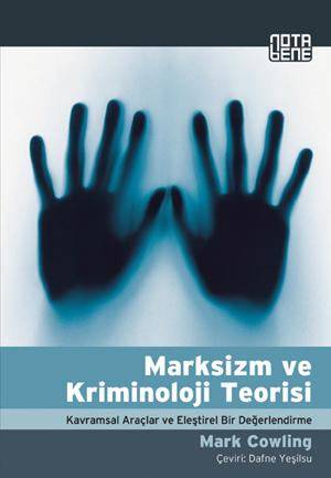 Marksizm ve Kriminoloji Teorisi