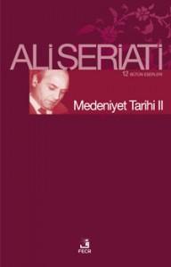 Ali Şeriati Medeniyet Tarihi I e-kitap