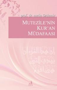 Metin Özdemir Mutezile'nin Kur'an Müdafaası e-kitap