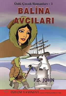 Balina Avcıları (Ünlü Çocuk Romanları – 2)