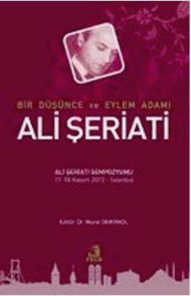 Kolektif,Murat Demirkol Bir Düşünce ve Eylem Adamı – Ali Şeriati e-kitap