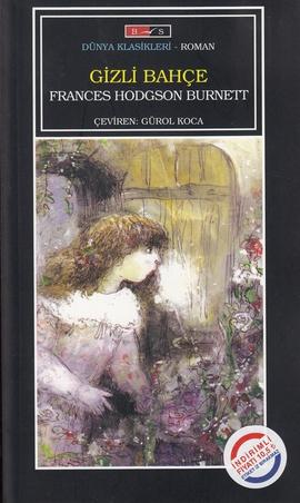 Frances Hodgson Burnett Gizli Bahçe e-kitap