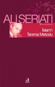 Ali Şeriati İslam'ı Tanıma Metodu e-kitap