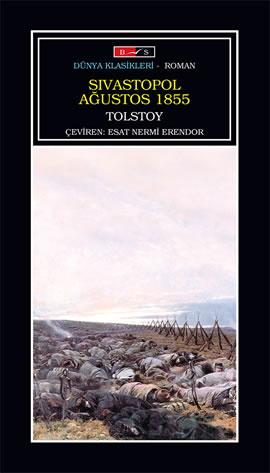 Lev Nikolayeviç Tolstoy Sivastopol Ağustos 1855 e-kitap