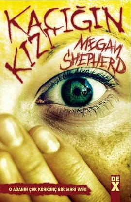 Megen Shepherd Kaçığın Kızı e-kitap