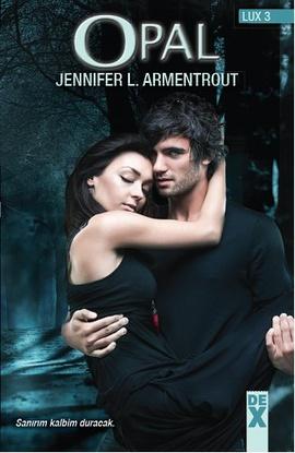 Jennifer L. Armentrout Lux 3 – Opal e-kitap
