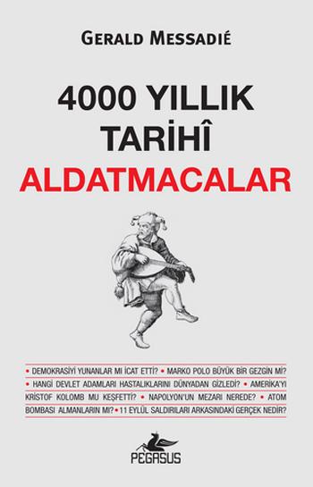 4000 Yıllık Tarihî Aldatmacalar