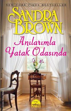 Sandra Brown Anılarımla Yatak Odasında e-kitap