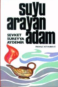 Şevket Süreyya Aydemir Suyu Arayan Adam e-kitap