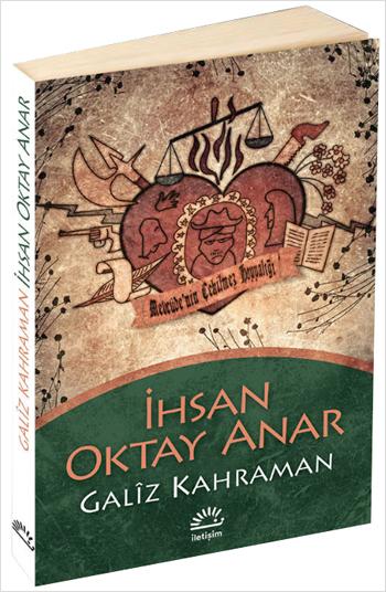 İhsan Oktay Anar Galiz Kahraman e-kitap