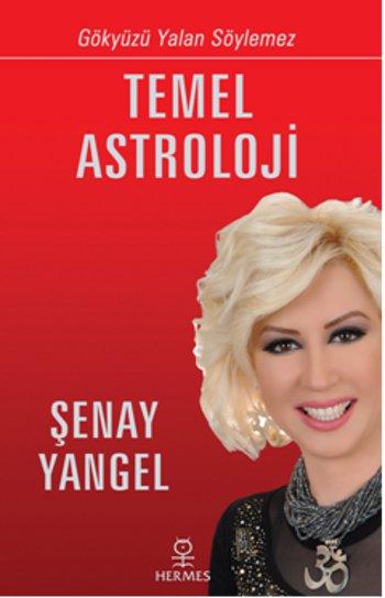 Temel Astroloji (Gökyüzü Yalan Söylemez)