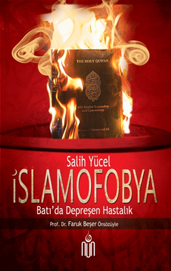 İslamofobya (Batı'da Depreşen Hastalık)