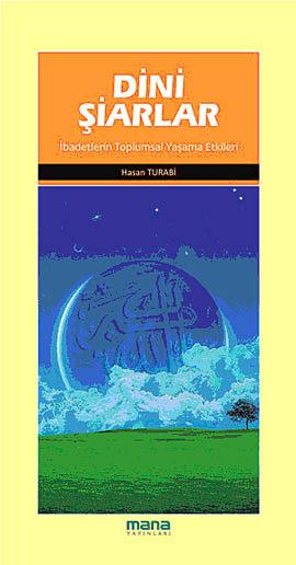Hasan Turabi Dini Şiarlar (İbadetlerin Toplumsal Yaşama Etkileri) e-kitap