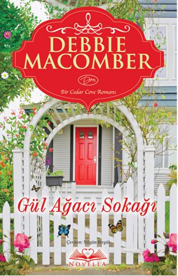 Debbie Macomber Gül Ağacı Sokağı e-kitap