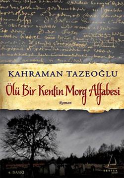 Kahraman Tazeoğlu Ölü Bir Kentin Morg Alfabesi e-kitap