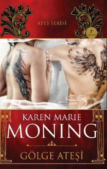 Karen Marie Moning Gölge Ateşi – Ateş Serisi e-kitap
